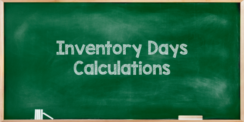 A Detailed Guide To Inventory Days Calculations