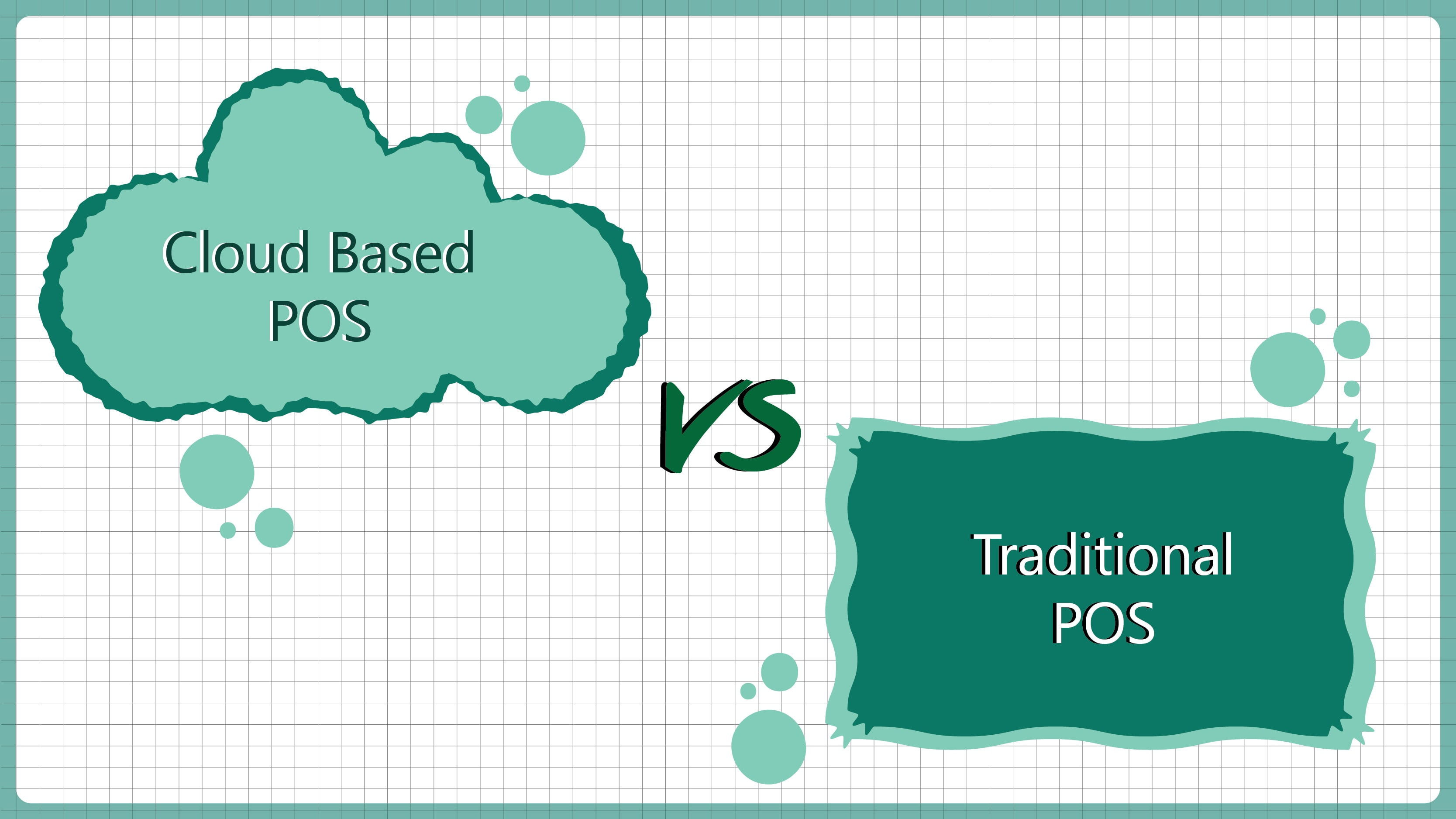 cloud based pos vs traditional pos