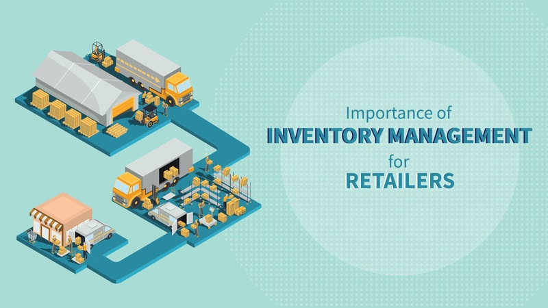 The Importance Of Inventory Management For Retailers